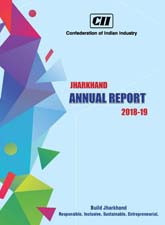 CII Jharkhand Annual Report 2018-19
