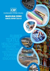 CII Madurai Zone Annual Report 2018 - 19