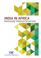 India In Africa - Developing Trilateral Partnership