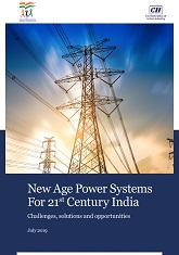 New Age Power Systems For 21st Century India: Challenges, Solutions and Opportunities