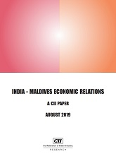 India - Maldives Economic Relations: A CII Paper