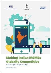 Making Indian MSMEs Globally Competitive: Innovation | Growth | Partnerships