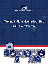 Making India a Health-Tech Hub: Vision Plan 2019 - 2024