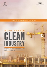 Action Plan for Clean Industry: Report of the Task Force on Clean Industry