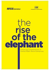 The Rise of the Elephant - Enhancing Competitiveness of Central Public Sector Enterprises