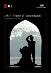 Delhi NTR (National Tourism Region) - Charting Delhi's Tourism Potential