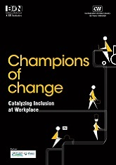 Champions of Change - Catalysing Inclusion at Workplace