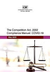 The Competition Act, 2002 Compliance Manual: COVID- 19
