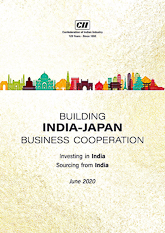 Building India - Japan Business Cooperation: Investing in India, Sourcing from India