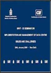 Navy CII Seminar on Implementation and Management of Data Centre; Issues and Challenges