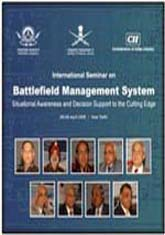International seminar on battlefield management system - situational awareness and decision support
