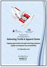 Rebooting Textile & Apparel Cluster - Tapping Opportunities through Technology Adoption, Supplier Development and Sustainability