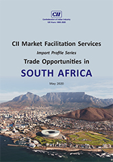 CII Market Facilitation Services - Import Profile Series: Trade Opportunities in South Africa