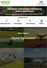 Advanced Technologies Reshaping Indian Agriculture - Digital Agriculture