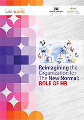 Reimagining the Organization for the New Normal: Role of HR