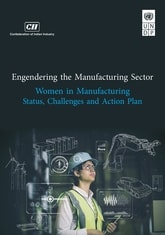 Engendering the Manufacturing Sector: Women in Manufacturing Status, Challenges and Action Plan