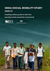 India Social Mobility Study 2021 - Enabling India's Youth to Drive the Country's Socio-economic Turnaround