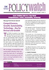 CII Policy Watch - Focus: Building India for a New World: Competitiveness, Growth, Sustainability, Technology