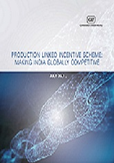 Production Linked Incentive Scheme: Making India Globally Competitive