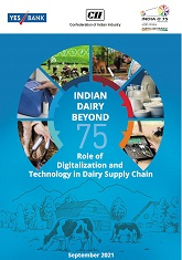 CII-Yes Bank Knowledge Paper on Indian Dairy Beyond 75 - Role of digitalisation & technology in Dairy Supply Chain