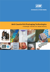 Anti-Counterfeit packaging technology: a strategic need for the Indian industry