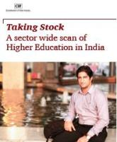 Taking Stock: A Sector Wide Scan of Higher Education in India