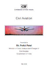 Civil aviation report presented to Mr. Praful Patel, Minister of State (Independent Charge) of Civil Aviation, Government of India