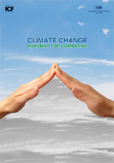 Climate Change: road map for combating