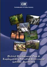 District Development Plan & Employability Assessment Study of Latehar, Jharkhand