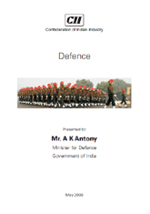 Defence report presented to Mr. A K Antony, Minister for Defence, Government of India