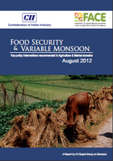 Food security and variable monsoon: Key policy interventions recommended in agriculture and market domains August 2012