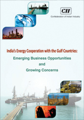 India's Energy Cooperation with the Gulf Countries: Emerging Business Opportunities and Growing Concerns