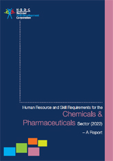 Human resource and skill requirements of the chemicals and pharmaceuticals sector