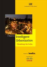 A report on intelligent urbanization - roadmap for India