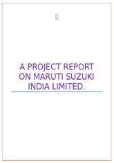 Report on Maruti Suzuki