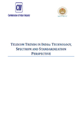 Telecom trends in India: technology, spectrum and standardization perspective